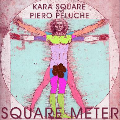 Kara Square and Piero Peluche - Square Meter